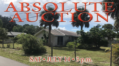 ABSOLUTE AUCTION!  Old Florida Cracker Home – July 14, 3p.m.